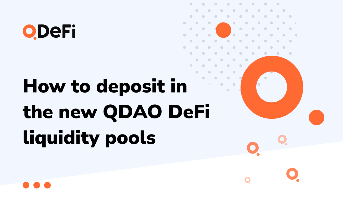 How to deposit in the new QDAO DeFi liquidity pools