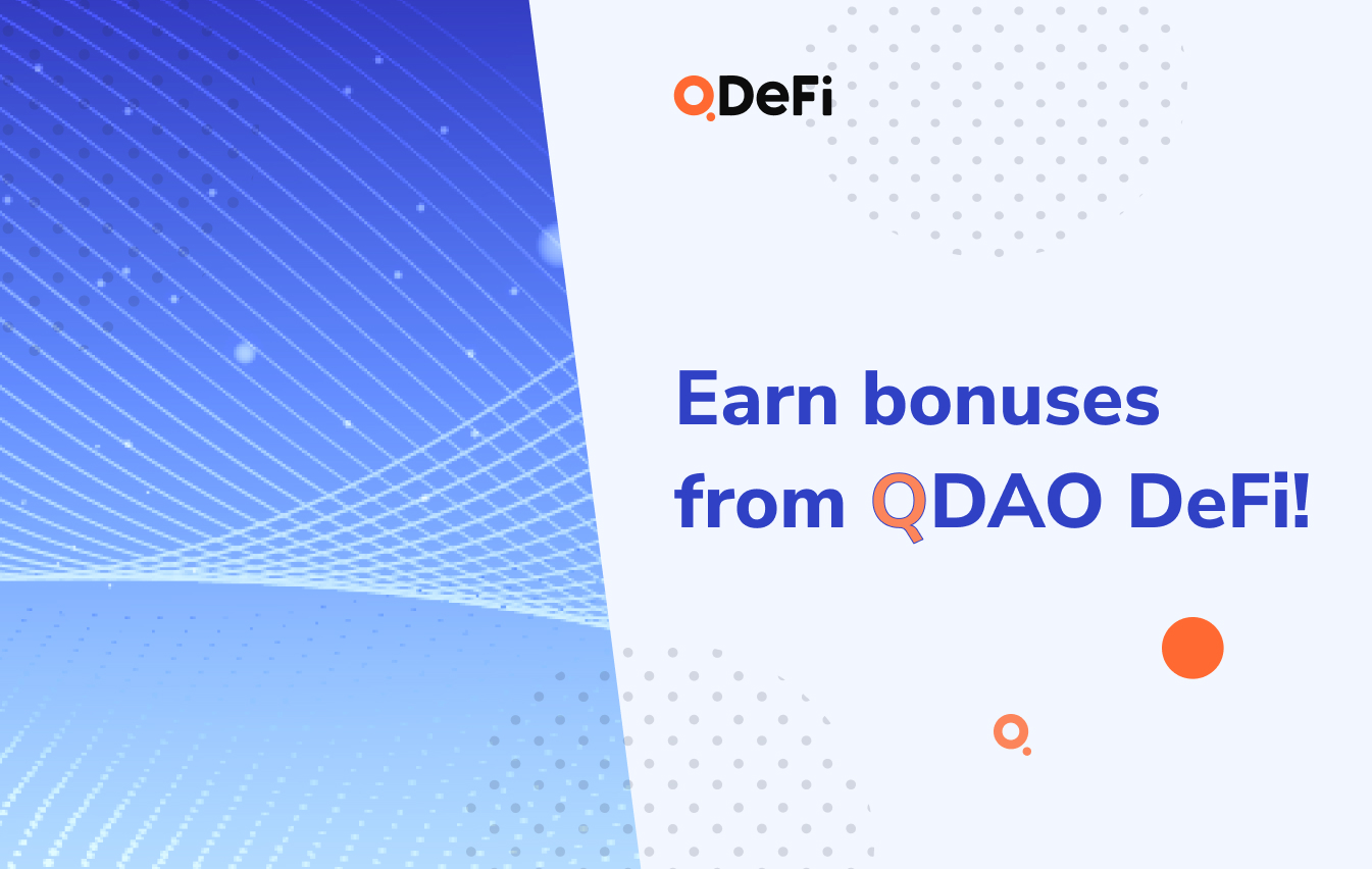 Earn Bonuses From QDAO DeFi