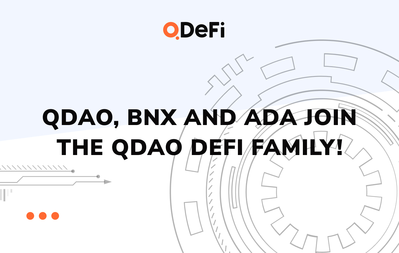 QDAO, BNX and ADA join the QDAO DeFi