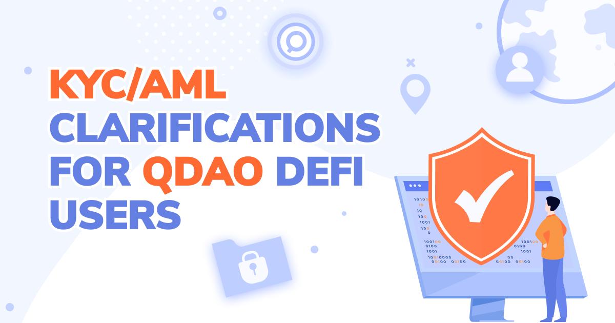 QDAO DeFiユーザー向けKYC/AMLの説明