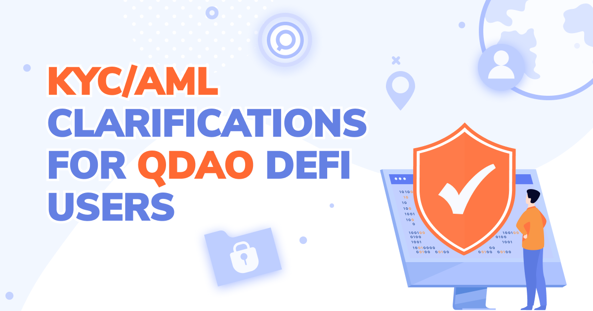 KYC/AML clarifications for QDAO DeFi users